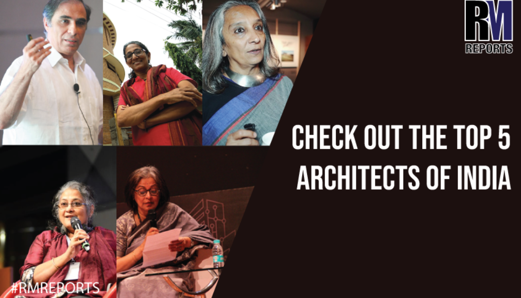Check out the top 5 architects of India