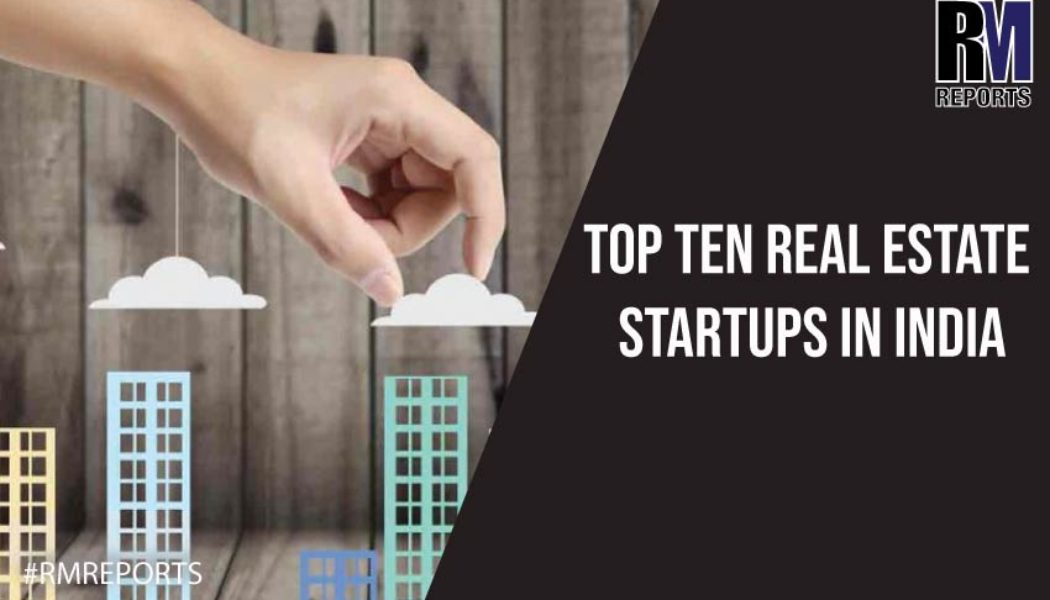 Top-ten-real-estate-startups-in-India