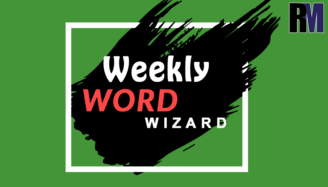 Weekly Word Wizard - RealtyMyths